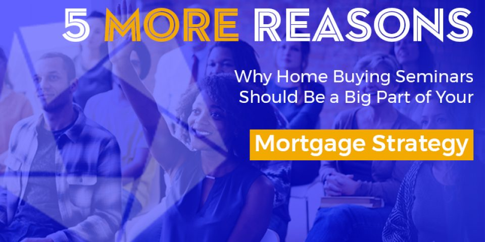 Blog Hero 5 More Reason Home Buying Seminars 800X400